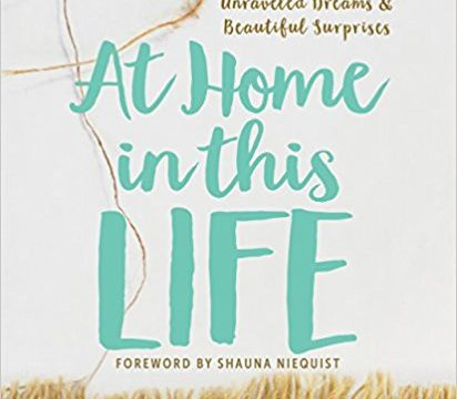 Growing in faith means becoming At Home in this Life [Excerpt and Giveaway]